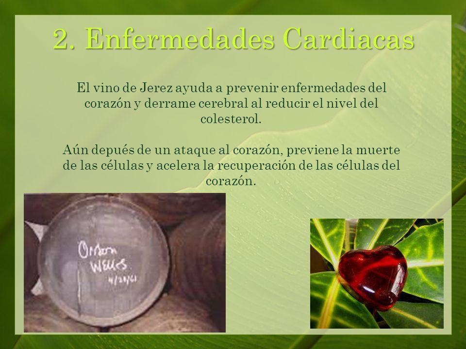1. Cáncer El vino de Jerez ayuda a reducir el riesgo del cáncer.