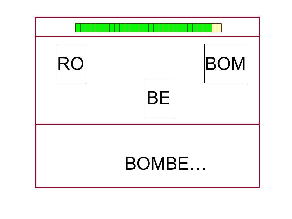 BOM BE RO …BOM…
