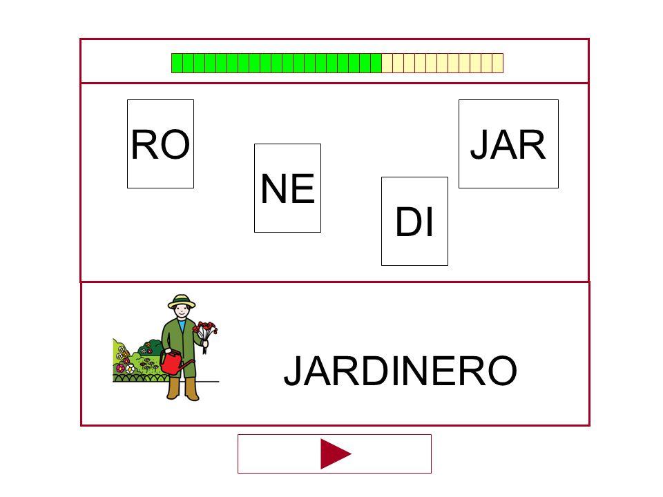 JAR NE RO DI …JARDINE…