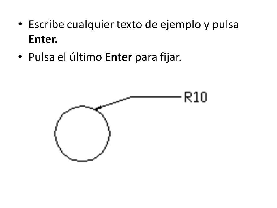 Escribe cualquier texto de ejemplo y pulsa Enter. Pulsa el último Enter para fijar.