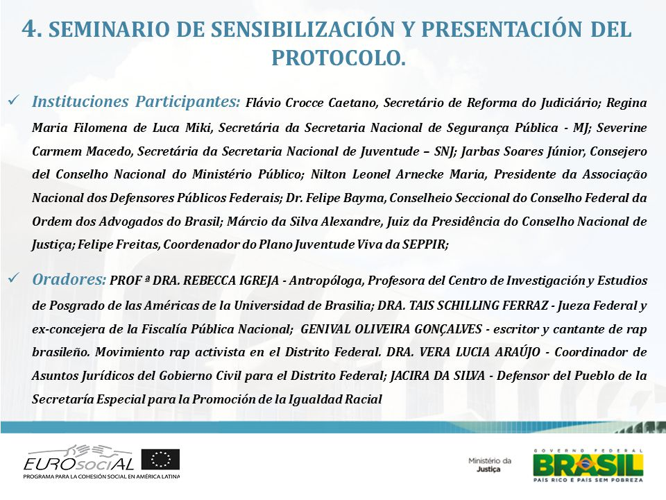 4. SEMINARIO DE SENSIBILIZACIÓN Y PRESENTACIÓN DEL PROTOCOLO.