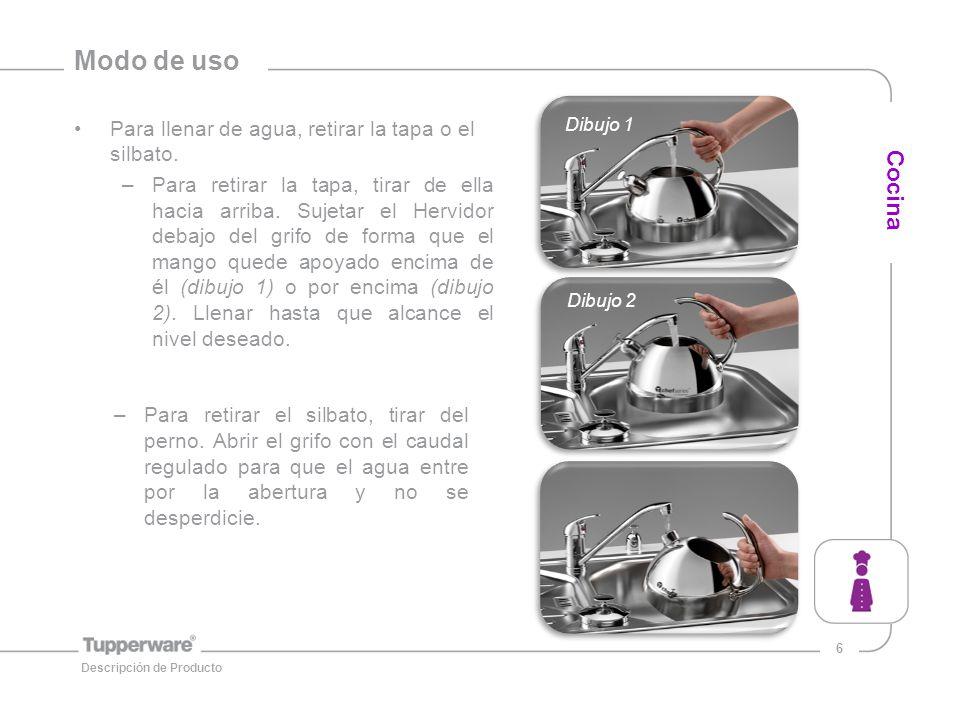 6 Modo de uso Para llenar de agua, retirar la tapa o el silbato.