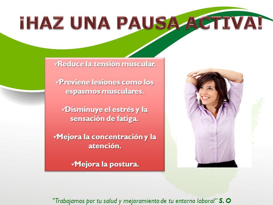 Reduce la tensión muscular.Reduce la tensión muscular.