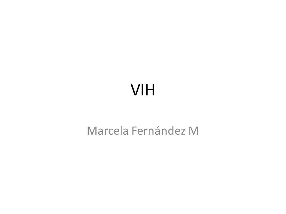 VIH Marcela Fernández M