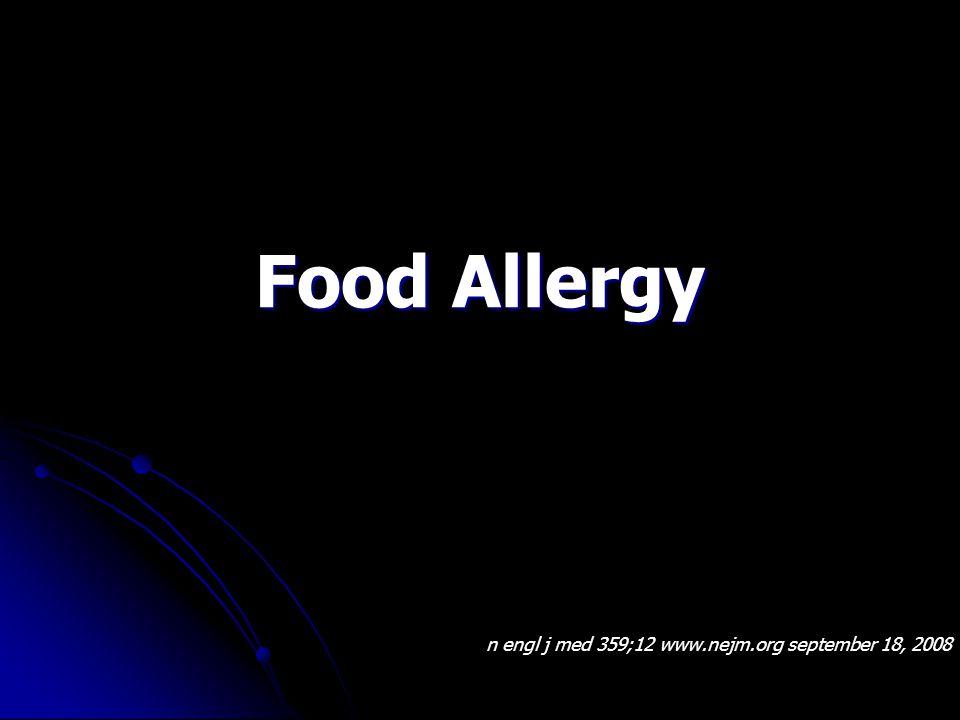 Food Allergy n engl j med 359;12 www.nejm.org september 18, 2008