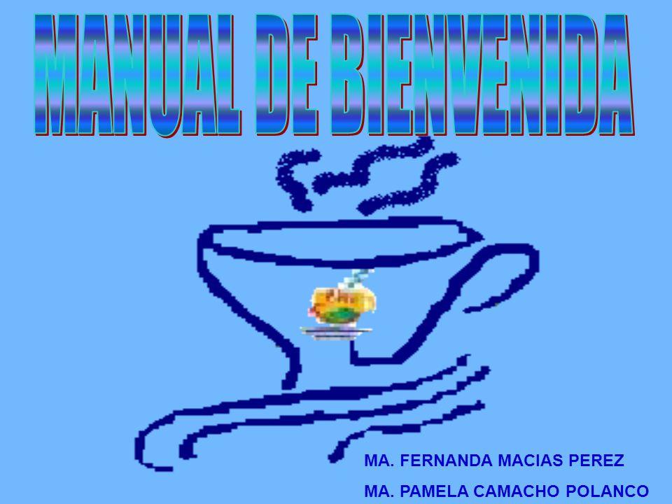 MA. FERNANDA MACIAS PEREZ MA. PAMELA CAMACHO POLANCO