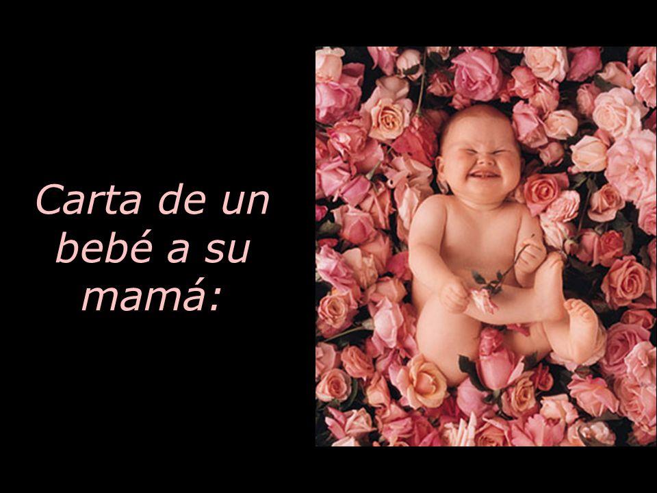 Carta de un bebé a su mamá: