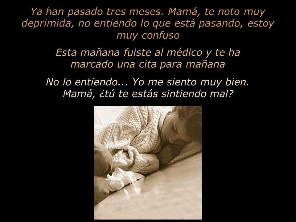 Mamaita, dime una cosa...¿por qué lloras todas las noches.