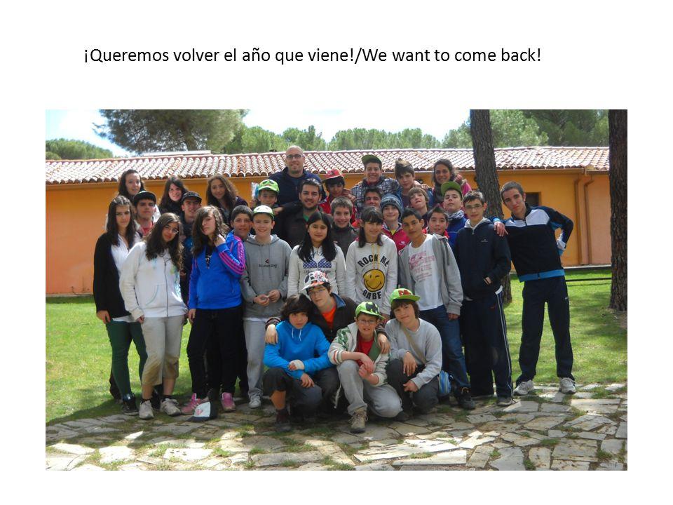 ¡Queremos volver el año que viene!/We want to come back!