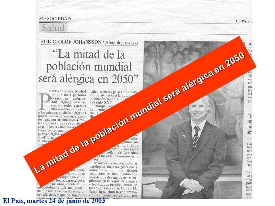 La mitad de la población mundial será alérgica en 2050 El País, martes 24 de junio de 2003
