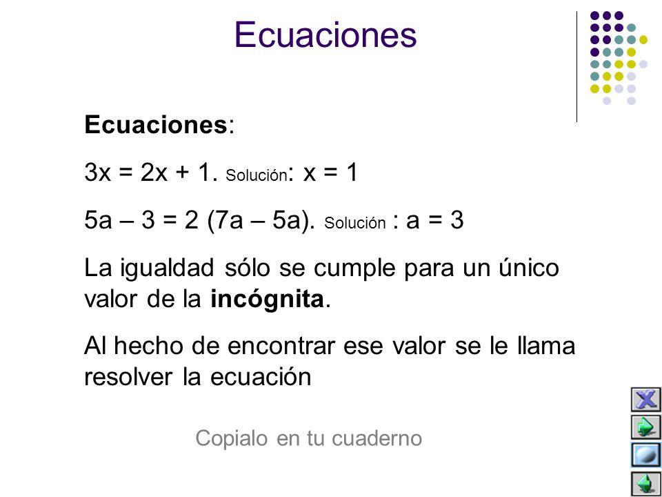 Reglas para resolver las ecuaciones Regla 1: x + 7 = 3 x + 7 – 7 = 3 – 7 x = 3 – 7 x = –4 Lo que está a un lado de la igualdad sumando pasa al otro lado restando.