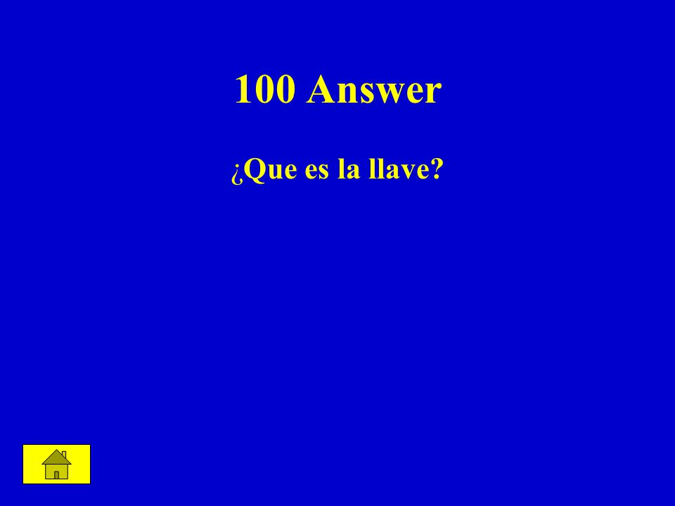100 Answer ¿Que es la llave
