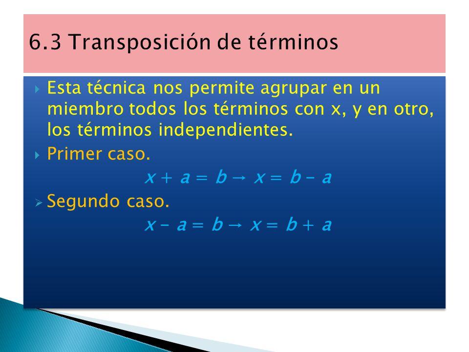  Ecuaciones equivalentes: dos ecuaciones son equivalentes cuando tienen las mismas incógnitas y las mismas soluciones. 3x + 1 = 9 – x 4x + 1 = 9 4x =