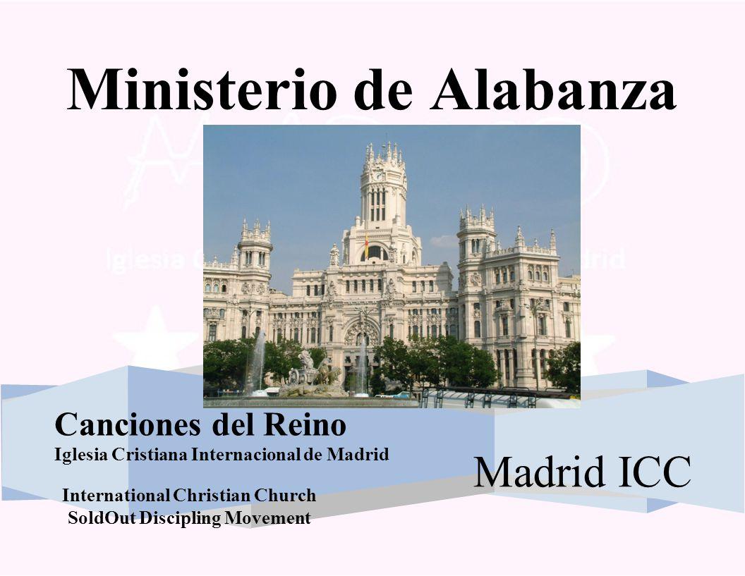 International Christian Church SoldOut Discipling Movement Servicio Domingo Canciones: 4 Cielos y Nubess – Pag.
