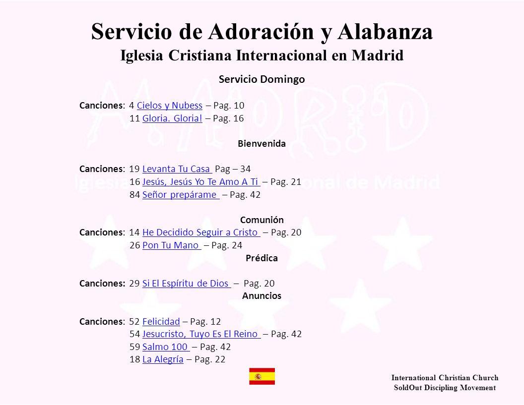Iglesia Cristiana Internacional en Madrid Página 14 He decidido seguir a Cristo (3X) No vuelvo atrás, no vuelvo atrás.