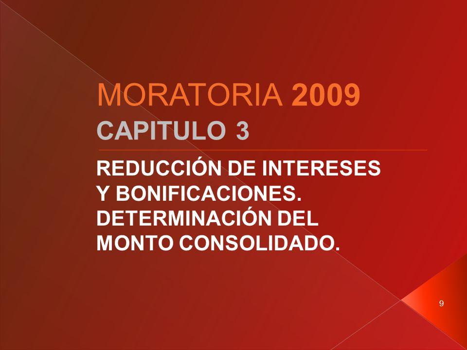 9 CAPITULO 3 REDUCCIÓN DE INTERESES Y BONIFICACIONES.