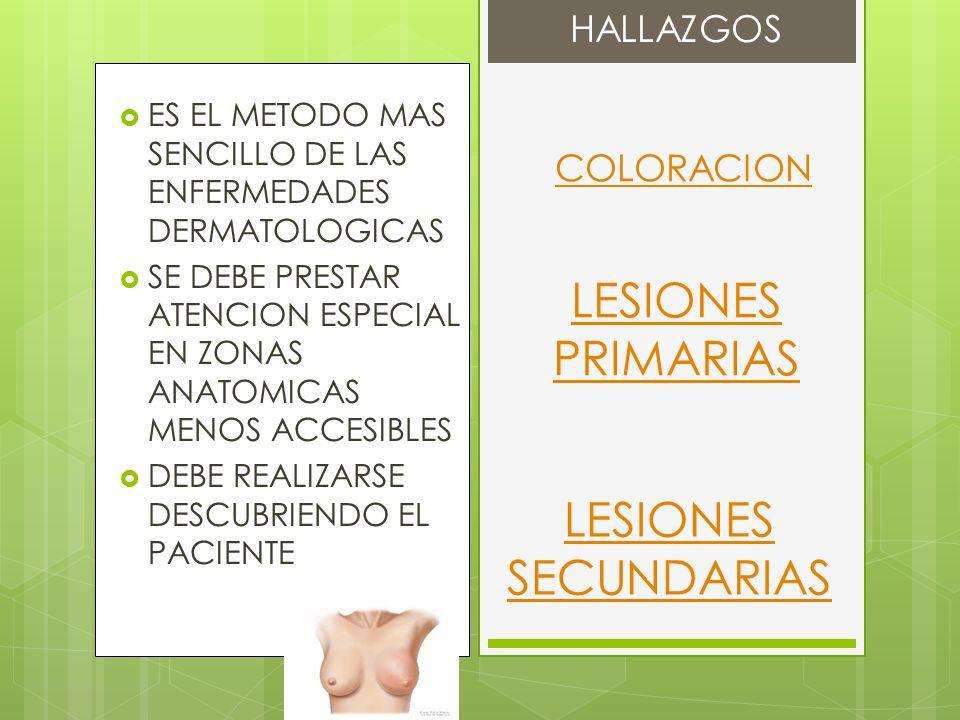 AUMENTO DEL GROSOR VASOCONSTRICCION FACTORES SANGUINEOS PALIDEZ PIEL FINA VASODILATACION AUMENTO HEMOGLOBINA RUBICUNDEZ DISMINUCION DEL RIEGO SANGUINEO DISMINUCION DE LA VENTILACION ALVEOLAR CIANOSIS