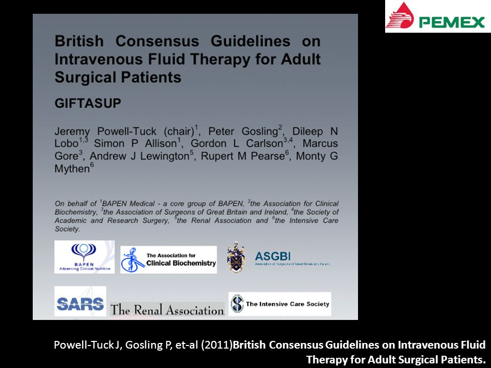 Powell-Tuck J, Gosling P, et-al (2011)British Consensus Guidelines on Intravenous Fluid Therapy for Adult Surgical Patients.