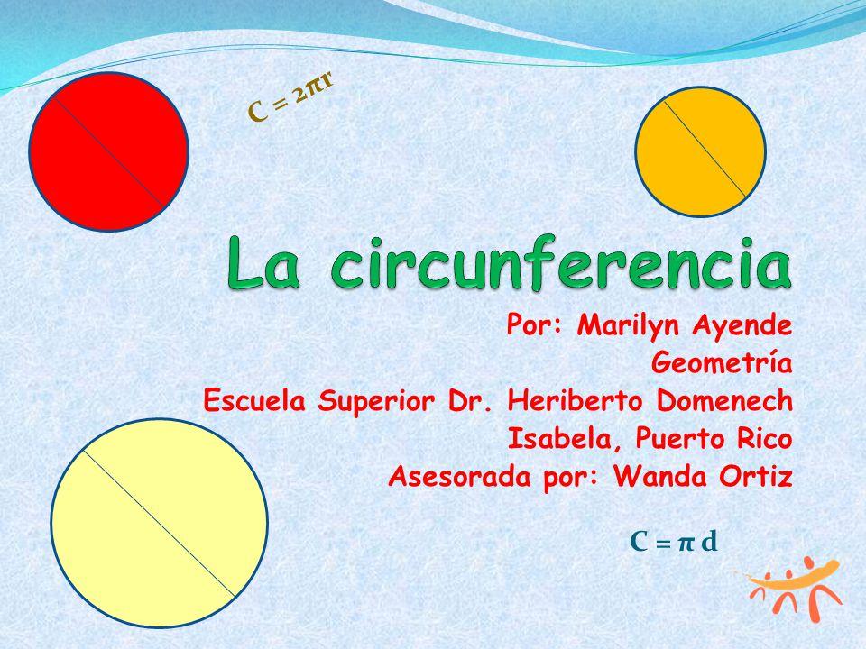 Introducción La circunferencia fue una de las capacitaciones ofrecidos por Alacima.