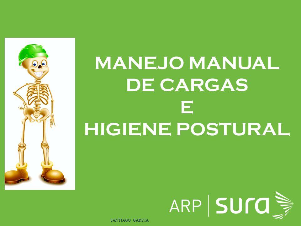 ARP SURA SANTIAGO GARCIA MANEJO MANUAL DE CARGAS E HIGIENE POSTURAL