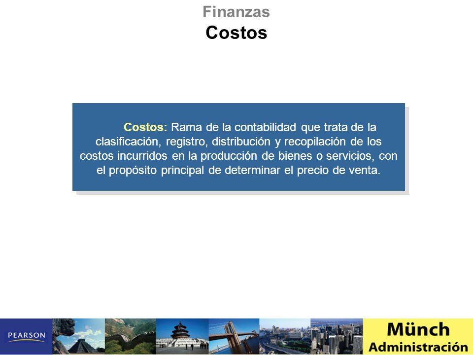 Costos: Rama de la contabilidad que trata de la clasificación, registro, distribución y recopilación de los costos incurridos en la producción de bien