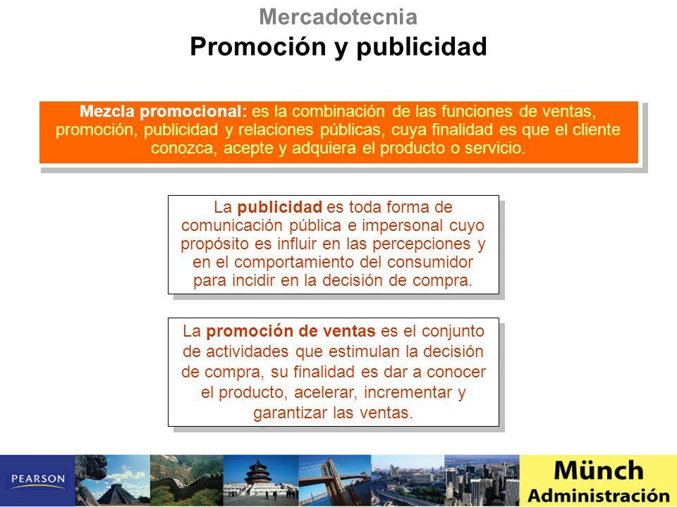 Mezcla promocional: es la combinación de las funciones de ventas, promoción, publicidad y relaciones públicas, cuya finalidad es que el cliente conozca, acepte y adquiera el producto o servicio.