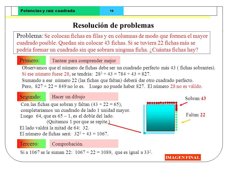 Potencias y raíz cuadrada 14 Regla para el cálculo de la raíz cuadrada (II) IMAGEN FINAL Calculemos 1º. Se calcula la raíz cuadrada del primer grupo d