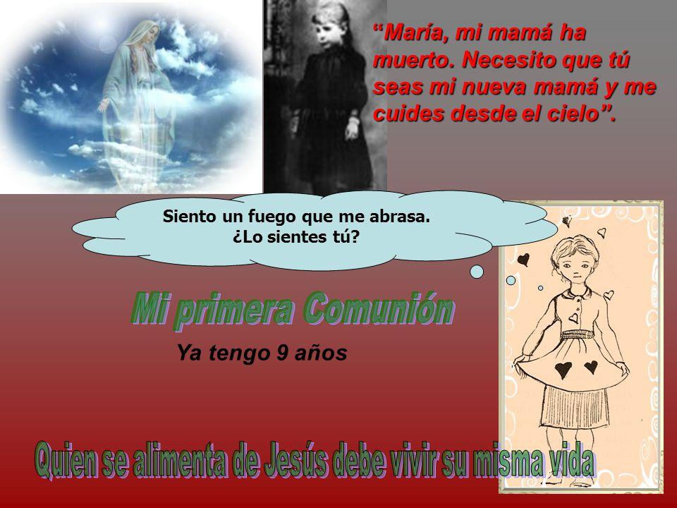 María, mi mamá ha muerto.Necesito que tú seas mi nueva mamá y me cuides desde el cielo .