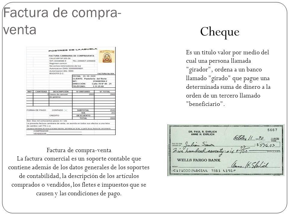 Factura de compra- venta La factura comercial es un soporte contable que contiene además de los datos generales de los soportes de contabilidad, la descripción de los artículos comprados o vendidos, los fletes e impuestos que se causen y las condiciones de pago.