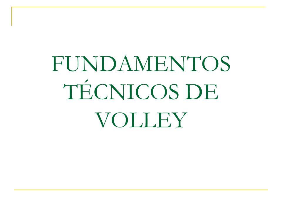 FUNDAMENTOS TÉCNICOS DE VOLLEY