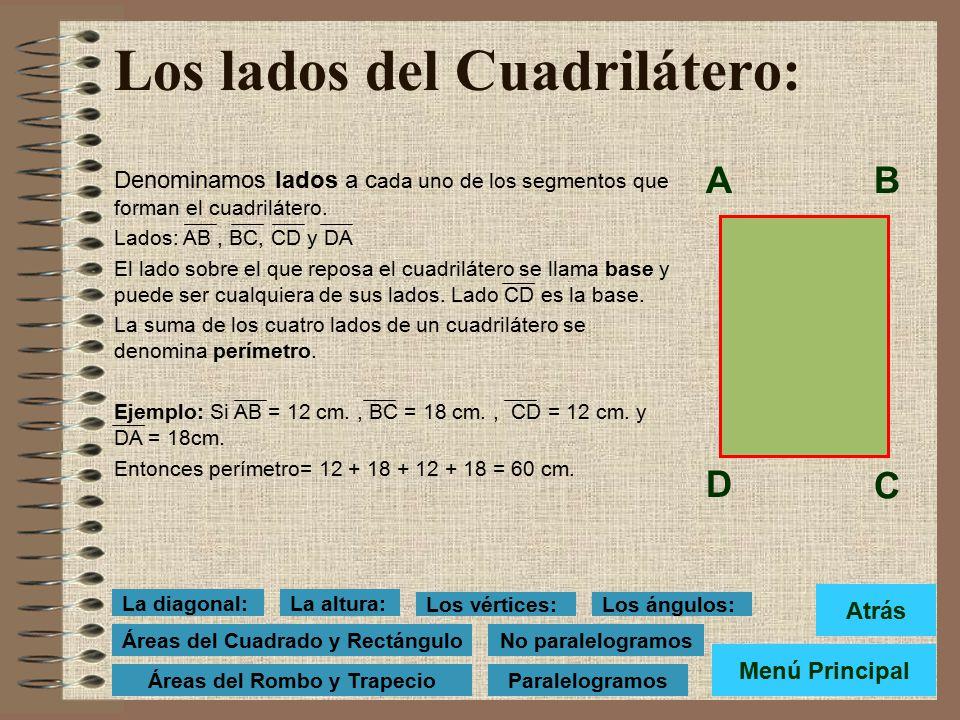 Cuadriláteros El cuadrilátero es un polígono de cuatro lados. Los elementos que componen el cuadrilátero son: Clasificación de los cuadriláteros. Para
