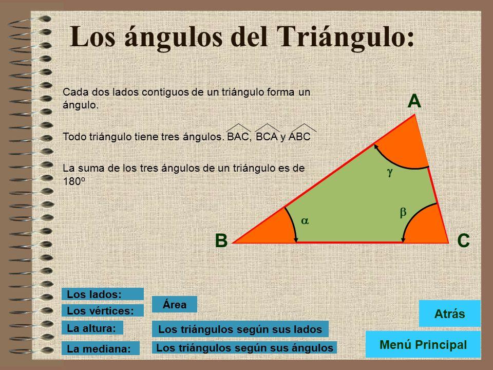 Los lados del Triángulo: Denominamos lados a c ada uno de los segmentos que forman el triángulo. Lados: AB, BC y CA El lado sobre el que reposa el tri