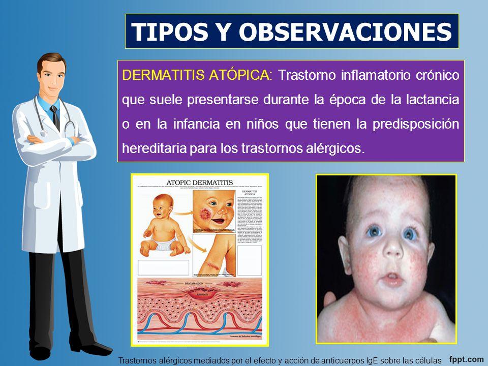 La causa de la dermatitis atópica se desconoce DERMATITIS ATÓPICA Factores constitucionales : Herencia, fenotipo, desequilibrio neurovegetativo, inmunológica y personalidad.