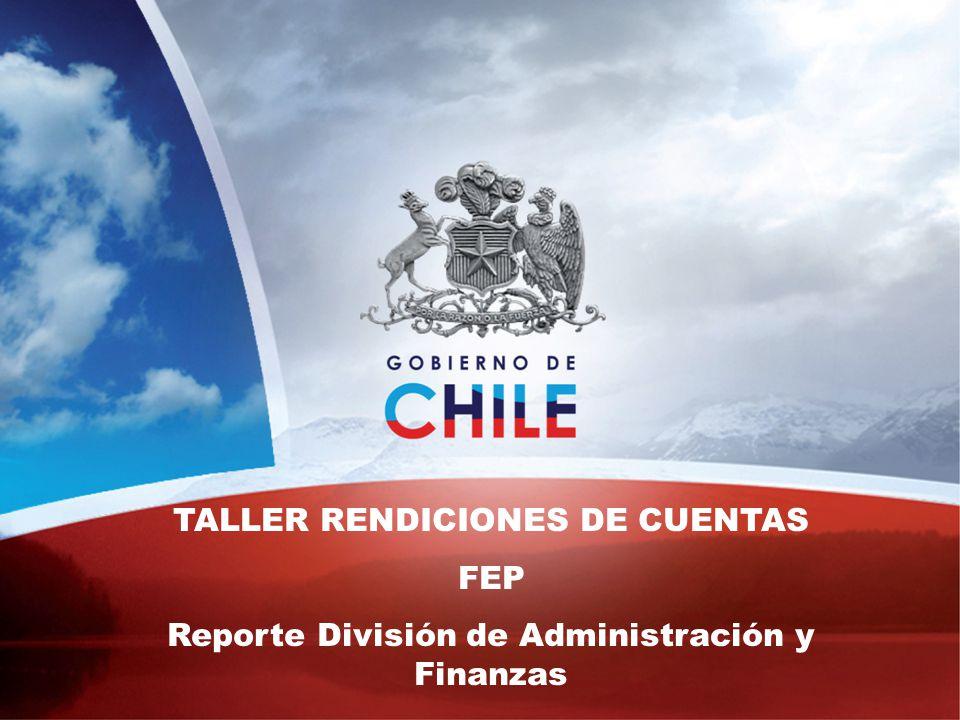 TALLER RENDICIONES DE CUENTAS FEP Reporte División de Administración y Finanzas