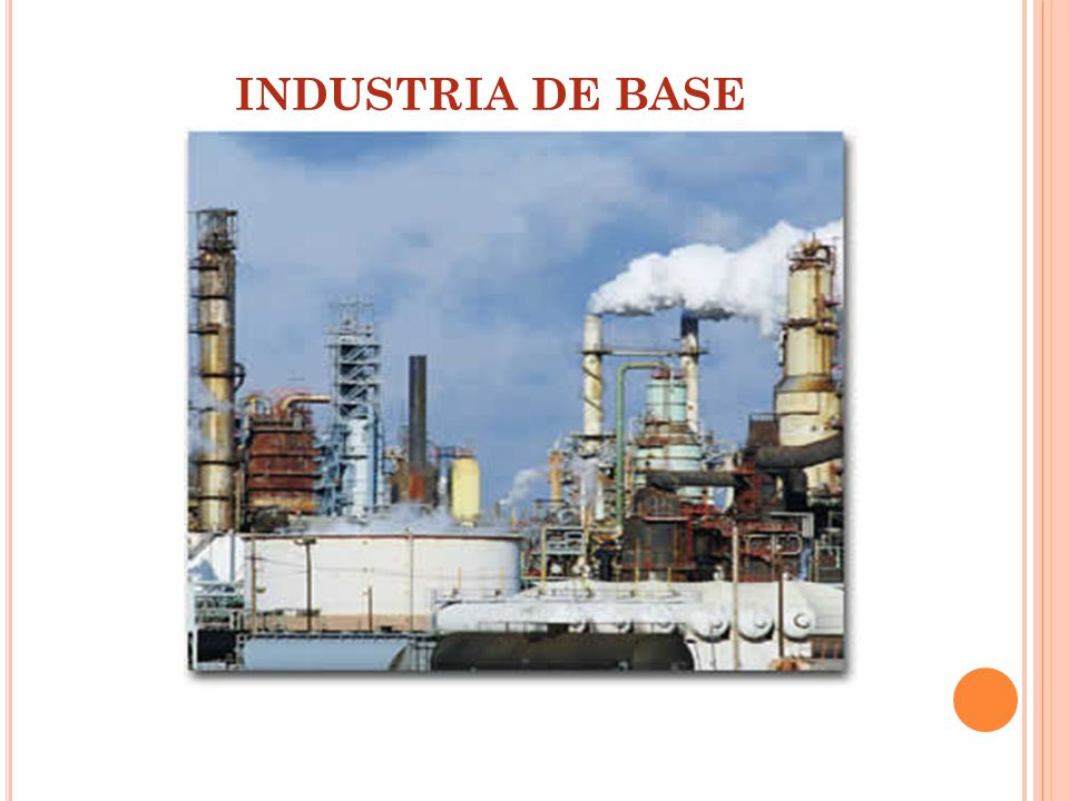 INDUSTRIA DE BASE