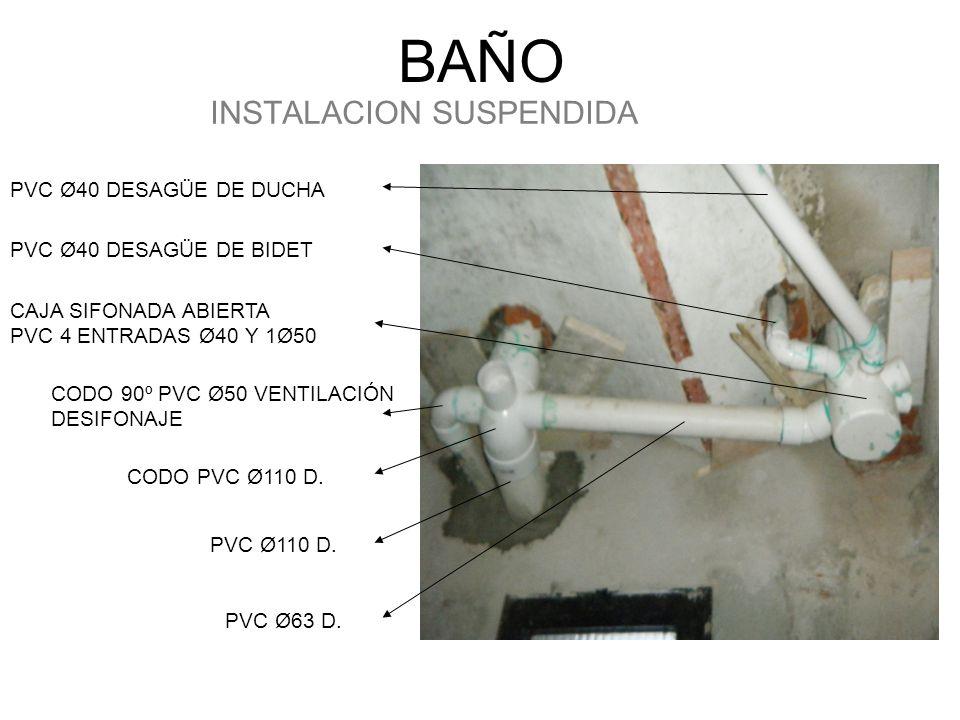 Instalacion Bidet Baño:BAÑO INSTALACION SUSPENDIDA PVC Ø40 DESAGÜE DE DUCHA PVC Ø40