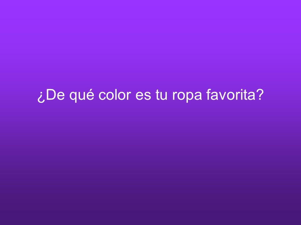 ¿De qué color es tu ropa favorita?