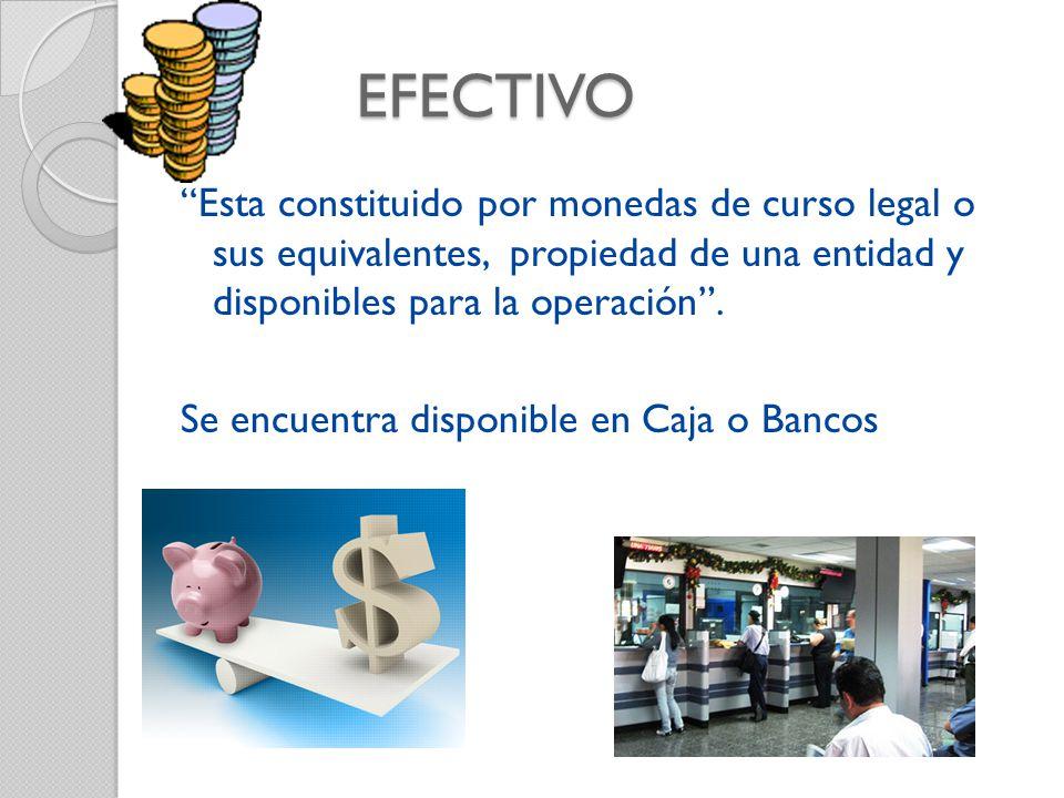 Partidas que integran el Efectivo Caja, Billetes y monedas (Dinero en efectivo en Moneda Nacional.