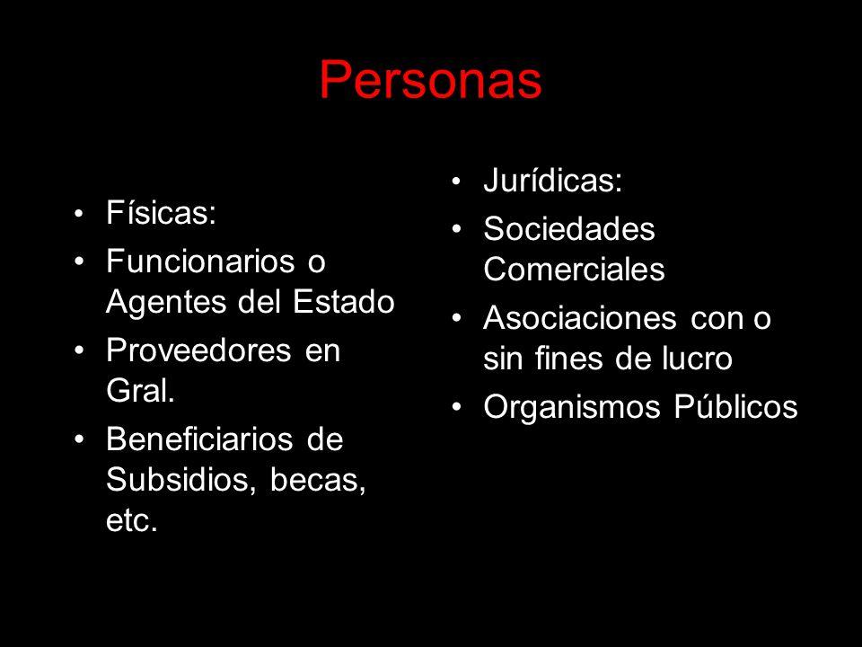 Personas Físicas: Funcionarios o Agentes del Estado Proveedores en Gral.