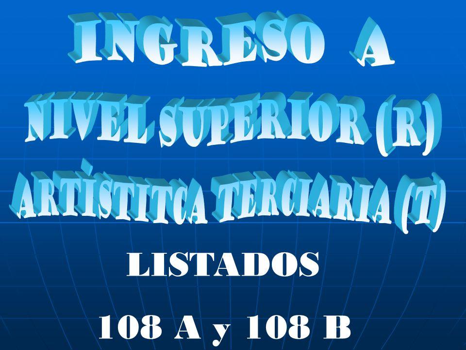 LISTADOS 108 A y 108 B
