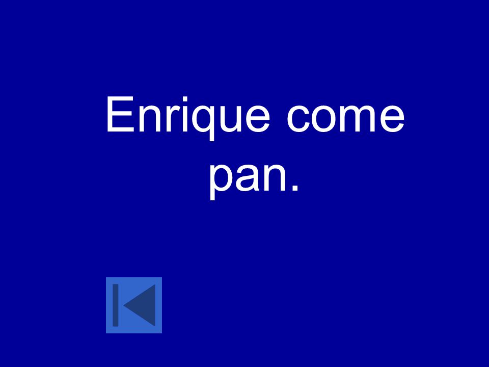 Enrique come pan.