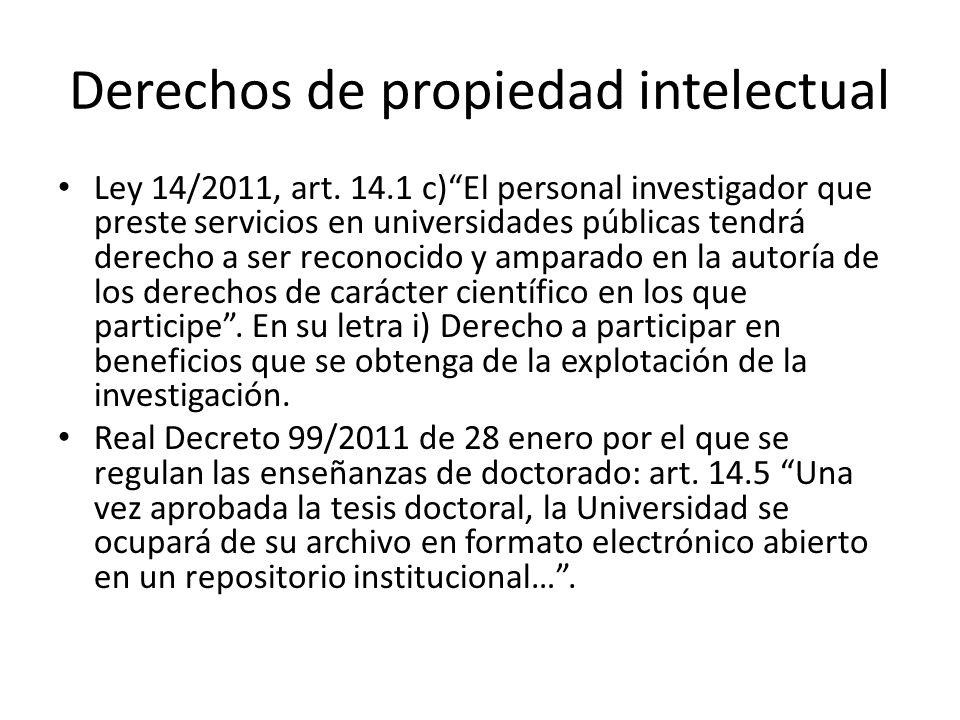 Derechos de propiedad intelectual Ley 14/2011, art.