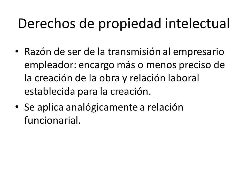 Derechos de propiedad intelectual Razón de ser de la transmisión al empresario empleador: encargo más o menos preciso de la creación de la obra y relación laboral establecida para la creación.