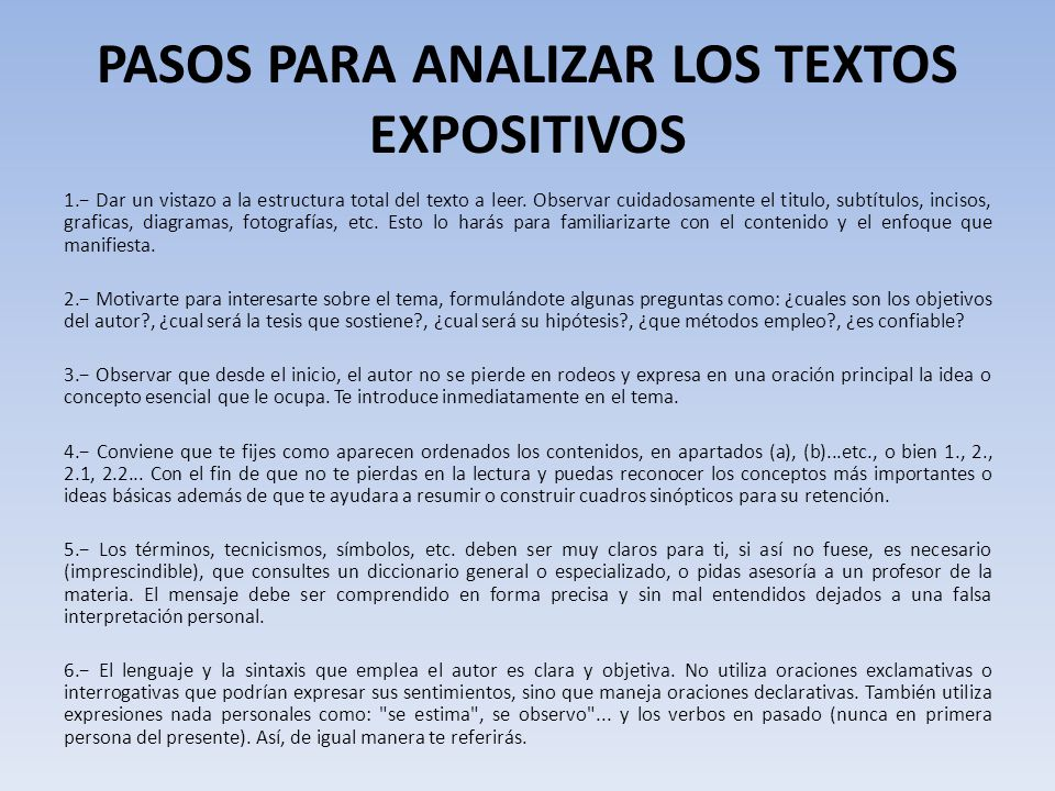 PASOS PARA ANALIZAR LOS TEXTOS EXPOSITIVOS 1.− Dar un vistazo a la estructura total del texto a leer.