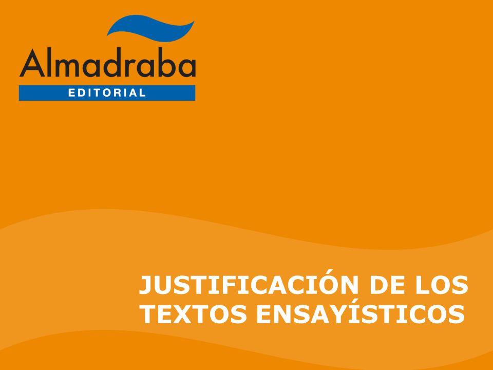 JUSTIFICACIÓN DE LOS TEXTOS ENSAYÍSTICOS