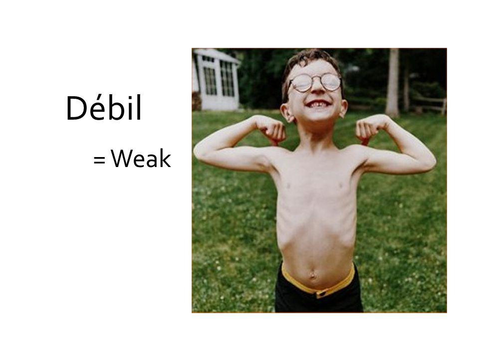 Débil = Weak