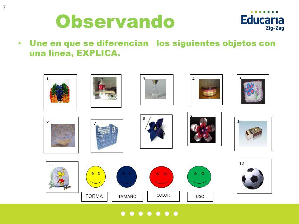 7 Observando Une en que se diferencian los siguientes objetos con una línea, EXPLICA.