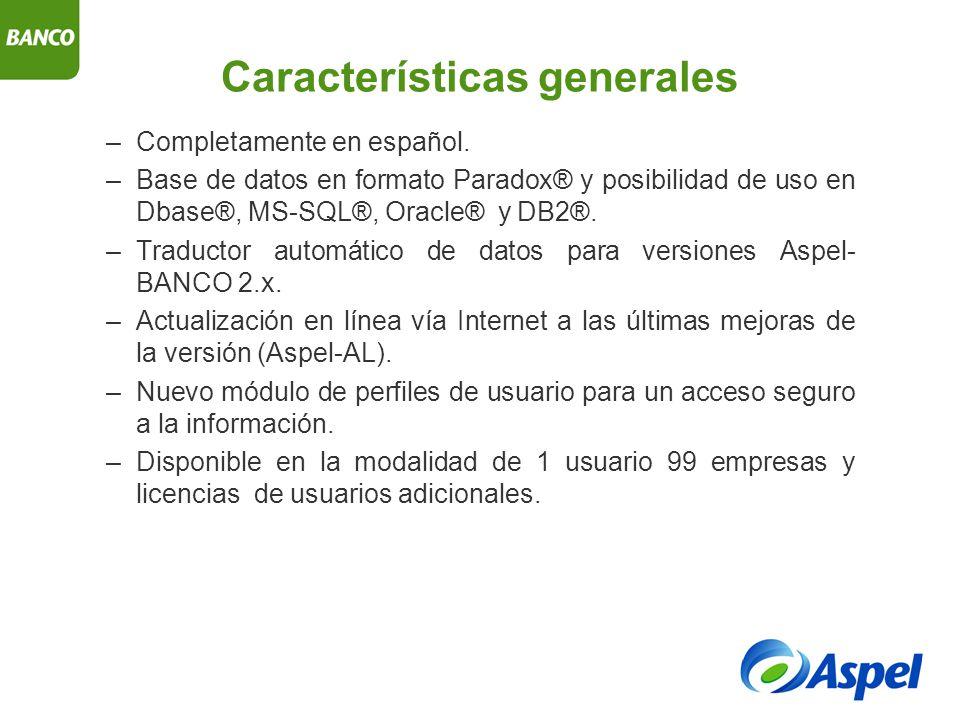 Características generales –Completamente en español.
