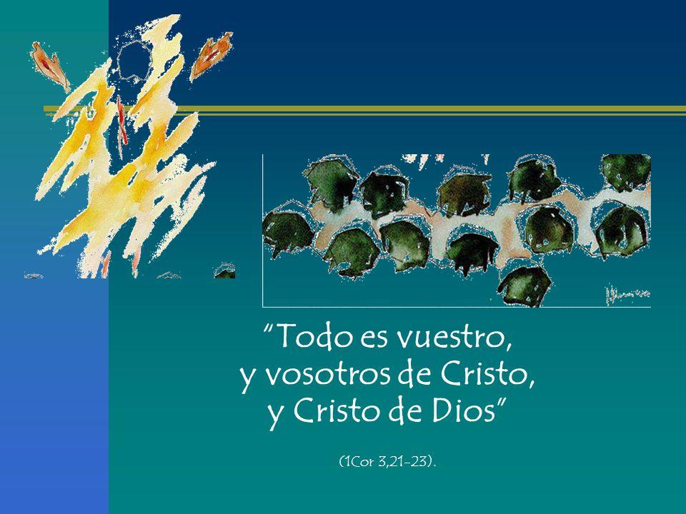 Resultado de imagen de todo es vuestro vosotros de cristo y cristo de dios
