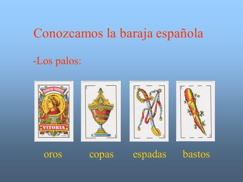 Conozcamos la baraja española -Los palos: oros copas espadas bastos